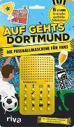 Cover-Bild zu Auf geht´s Dortmund - die Fußballmaschine für Dortmund-Fans