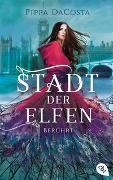 Cover-Bild zu DaCosta, Pippa: Stadt der Elfen - Berührt