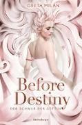 Cover-Bild zu Milán, Greta: Der Schwur der Göttin, Band 2: Before Destiny