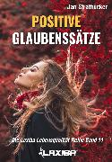 Cover-Bild zu Stratbücker, Jan Niklas: Positive Glaubenssätze (eBook)