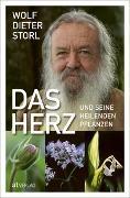 Cover-Bild zu Das Herz und seine heilenden Pflanzen