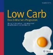 Cover-Bild zu Low Carb - Das 8-Wochen-Programm von Lenz, Claudia