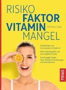 Cover-Bild zu Risikofaktor Vitaminmangel von Jopp, Andreas