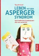 Cover-Bild zu Leben mit dem Asperger-Syndrom von Attwood, Tony