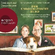 Cover-Bild zu Scheck, Denis: Der undogmatische Hund - Eine Liebesgeschichte zwischen einer Frau, einem Mann und einem Jack Russell (Ungekürzt) (Audio Download)