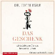 Cover-Bild zu Eger, Edith Eva: Das Geschenk (Audio Download)