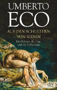 Cover-Bild zu Eco, Umberto: Auf den Schultern von Riesen