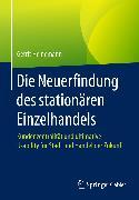 Cover-Bild zu Die Neuerfindung des stationären Einzelhandels (eBook) von Heinemann, Gerrit
