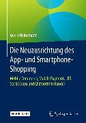 Cover-Bild zu Die Neuausrichtung des App- und Smartphone-Shopping (eBook) von Heinemann, Gerrit