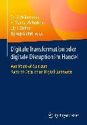 Cover-Bild zu Digitale Transformation oder digitale Disruption im Handel (eBook) von Heinemann, Gerrit (Hrsg.)