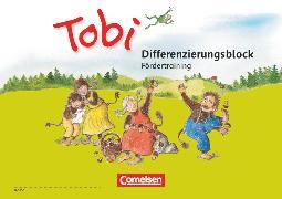 Cover-Bild zu Tobi, Neubearbeitung 2016, Differenzierungsblock Fördertraining, Unterstützt inklusiven Unterricht