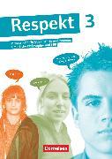 Cover-Bild zu Respekt, Lehrwerk für Ethik, Werte und Normen, Praktische Philosophie und LER, Allgemeine Ausgabe, Band 3, Schülerbuch von Brüning, Barbara