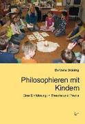 Cover-Bild zu Philosophieren mit Kindern von Brüning, Barbara