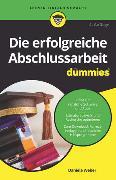 Cover-Bild zu Die erfolgreiche Abschlussarbeit für Dummies
