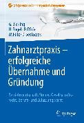 Cover-Bild zu Zahnarztpraxis - erfolgreiche Übernahme und Gründung (eBook) von Pütz, Wolfgang