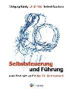 Cover-Bild zu Selbststeuerung und Führung (eBook) von Nährig, Wolfgang