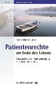 Cover-Bild zu Patientenrechte am Ende des Lebens von Putz, Wolfgang