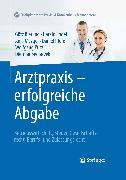 Cover-Bild zu Arztpraxis - erfolgreiche Abgabe (eBook) von Pütz, Wolfgang