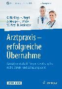Cover-Bild zu Arztpraxis - erfolgreiche Übernahme (eBook) von Pütz, Wolfgang