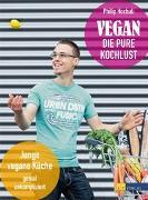 Cover-Bild zu Vegan - die pure Kochlust von Hochuli, Philip