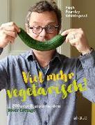 Cover-Bild zu Viel mehr Vegetarisch! von Fearnley-Whittingstall, Hugh