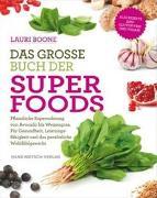 Cover-Bild zu Das grosse Buch der Superfoods von Boone, Lauri