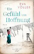 Cover-Bild zu Ein Gefühl von Hoffnung von Völler, Eva