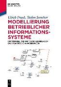 Cover-Bild zu Frank, Ulrich: Modellierung betrieblicher Informationssysteme (eBook)