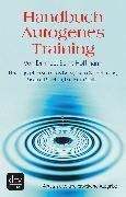 Cover-Bild zu Handbuch Autogenes Training (eBook) von Hoffmann, Bernt