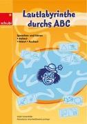 Cover-Bild zu Lautlabyrinthe durchs ABC von Grünenfelder, Sibylle