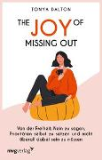 Cover-Bild zu The Joy of Missing Out von Dalton, Tonya