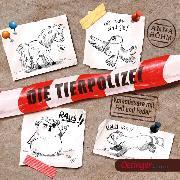 Cover-Bild zu Die Tierpolizei (Audio Download) von Böhm, Anna