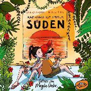 Cover-Bild zu Irgendwo ist immer Süden (Audio Download) von Kaurin, Marianne