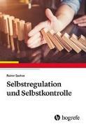 Cover-Bild zu Selbstregulation und Selbstkontrolle von Sachse, Rainer