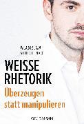 Cover-Bild zu Weiße Rhetorik (eBook) von Jachtchenko, Wladislaw