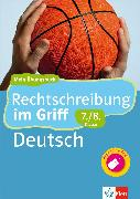 Cover-Bild zu Klett Rechtschreibung im Griff Deutsch 7./8. Klasse (eBook) von Stephan, Horst