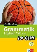 Cover-Bild zu Klett Grammatik im Griff Englisch 7./8. Klasse (eBook) von Lihocky, Petra