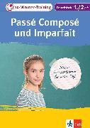 Cover-Bild zu Klett 10-Minuten-Training Französisch Grammatik Passé composé und Imparfait 1./2. Lernjahr (eBook) von Oestreicher, Wolfgang