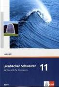 Cover-Bild zu Lambacher Schweizer. 11. Schuljahr. Lösungen. Bayern