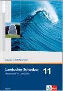 Cover-Bild zu Lambacher Schweizer. 11. Schuljahr. Lösungen und Materialien. Bayern