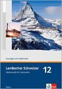 Cover-Bild zu Lambacher Schweizer. 12. Schuljahr. Lösungen und Materialien. Bayern