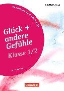Cover-Bild zu Themenbände Ethik/Philosophie Grundschule 1./2. Klasse. Glück und andere Gefühle. Kopiervorlagen von Nachtsheim, Daniel