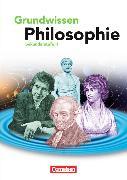 Cover-Bild zu Grundwissen Philosophie. Sekundarstufe 2. Schülerbuch von Brüning, Barbara