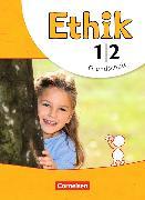 Cover-Bild zu Ethik 1./2. Schuljahr. Schülerbuch von Balasch, Udo