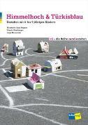 Cover-Bild zu Himmelhoch & Türkisblau von Gaus-Hegner, Elisabeth