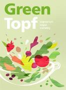 Cover-Bild zu GreenTopf von Autorinnen- und Autorenteam