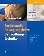 Cover-Bild zu Funktionelle Bewegungslehre: Behandlungstechniken (eBook) von Mohr, Gerold