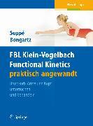 Cover-Bild zu FBL Klein-Vogelbach Functional Kinetics praktisch angewandt (eBook) von Suppé, Barbara