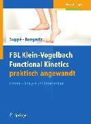 Cover-Bild zu FBL Klein-Vogelbach Functional Kinetics praktisch angewandt (eBook) von Suppé, Barbara (Hrsg.)