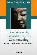 Cover-Bild zu Psychotherapie und buddhistisches Geistestraining (eBook) von Anderssen-Reuster, Ulrike (Hrsg.)